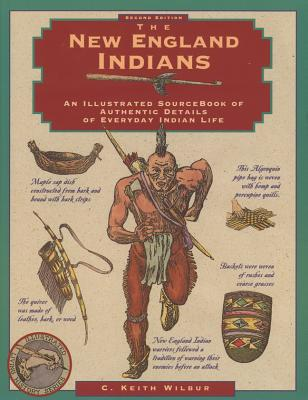 The New England Indians By Wilbur, C. Keith